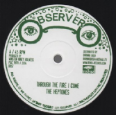 Heptones - Through The Fire I Come / Move On (Observer / Iroko) EU 12""